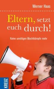 """Werner Haas: """"Eltern, setzt euch durch!"""""""